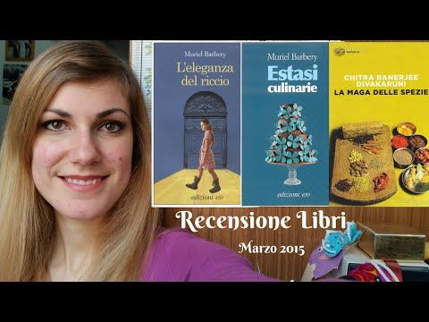 RECENSIONE LIBRI marzo 2015 | BOOKS REVIEW good reads | kindle paperwhite - YouTube