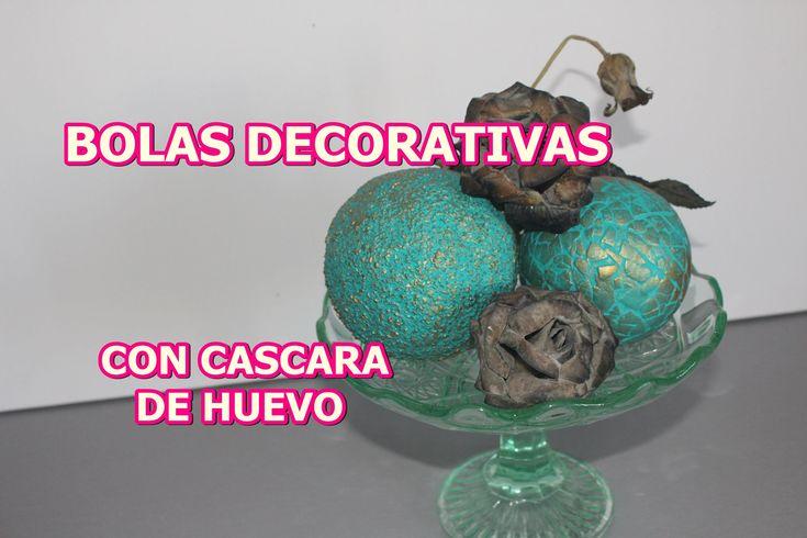 COMO HACER BOLAS DECORATIVAS CON CASCARA DE HUEVO