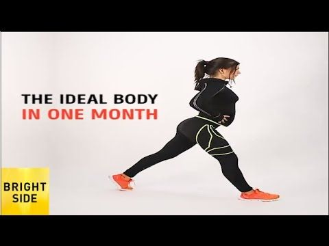 The ideal body in one month - YouTube