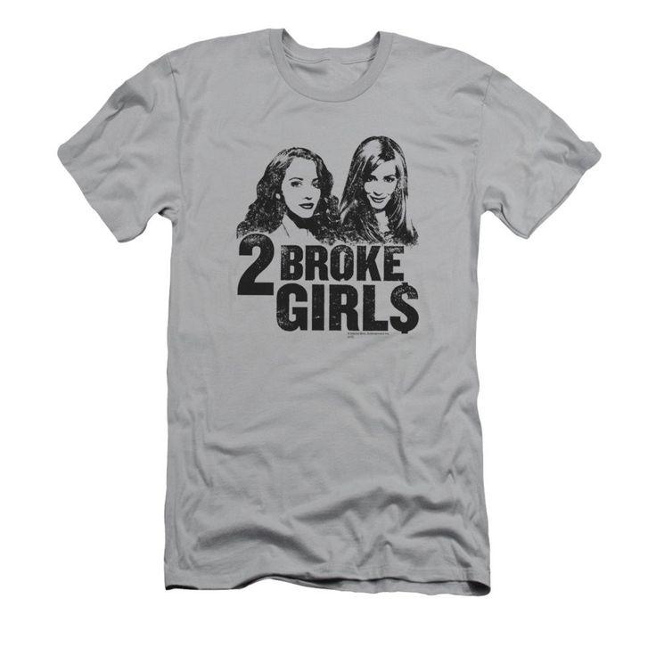 2 Broke Girls - Broke Girls Adult Slim Fit T-Shirt