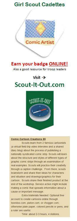 Girl Scout Cadette  Comic Artist badge earned ONLINE through a virtual leader at Scout-It-Out.com