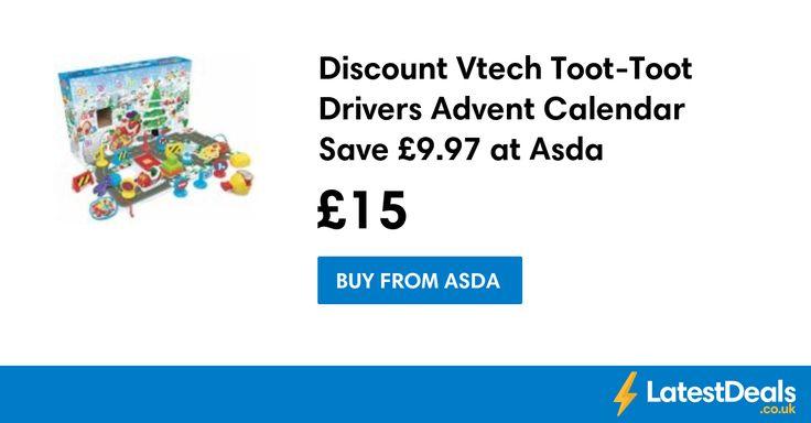 Discount Vtech Toot-Toot Drivers Advent Calendar Save £9.97 at Asda, £15 at ASDA