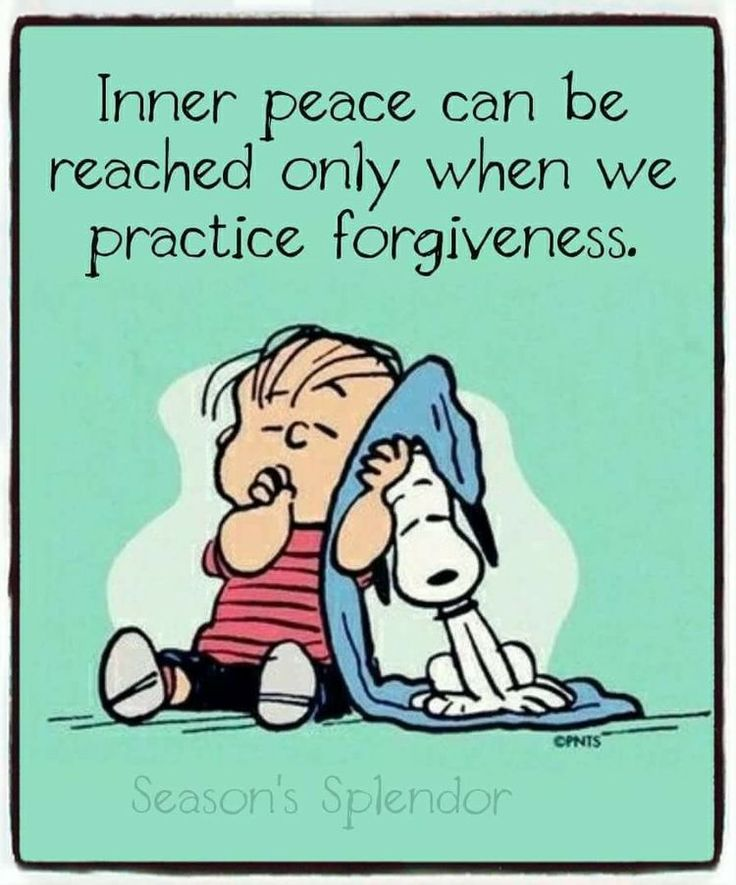 Inner peace can not be achieved when we practice forgiveness