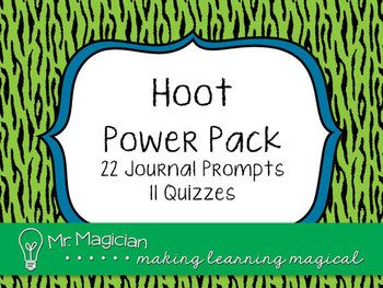 Hoot by Carl Hiaasen Power Pack: This set of 22 journal prompts and 11 quizzes is perfect for an entire novel study unit.