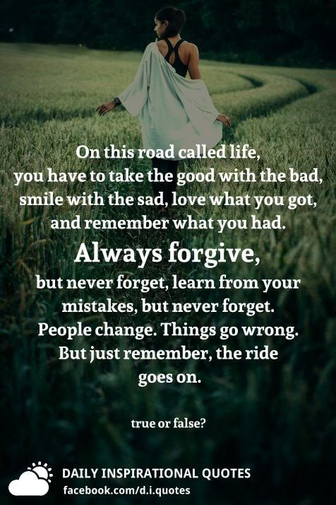 Always Forgive Those Who Wronged You But Never Forget What ...