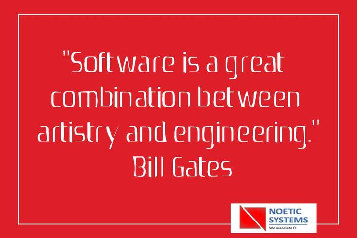 """""""Software is a great combination between artistry and engineering"""" - Bill Gates       For more details Call here: +91 9890918210  #Great #Artistry #Software #NoeticSystems"""