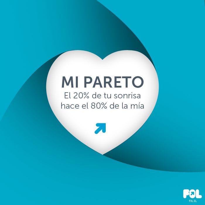 Pareto aplica también en el Amor. ¡Feliz día del Amor para todos les desea https://www.fol.cl/ !