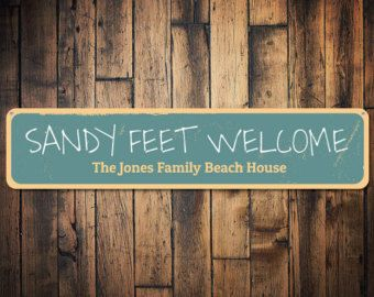 Sandy Feet Welcome Sign Personalized Beach House Sign Custom Family Name Sign Family Beach House Decor Qual Beach House Signs Home Signs Beach House Decor