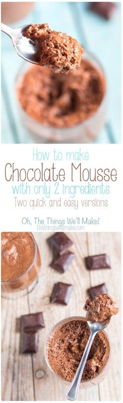 Learn how to make chocolate mousse quickly and easily. We taste tested two different two-ingredient mousses, and one has become a family favorite. Depending on the type of chocolate bar you use, these can be dairy free, gluten free, etc. (One version can be vegan.)