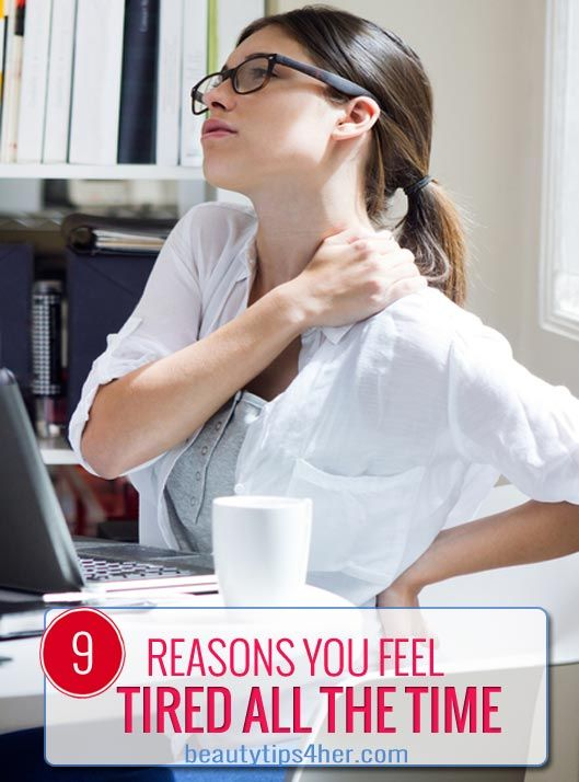 Are You Feeling Tired? 9 Top Reasons You May Feel Fatigued | Beauty and MakeUp Tips