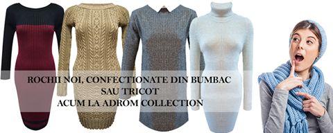 Rochițe groase, confecționate din tricot sau bumbac moale, perfecte pentru perioada de iarnă, acum în stocul ADROM COLLECTION!     Intră și comandă modelul tău preferat, la preț de producător! Atenție! Stoc limitat!  http://www.adromcollection.ro/3-rochii