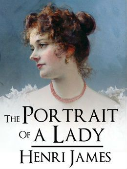 The Portrait of a Lady - Get Free, Quick and Easy Access To This Book ! => http://www.kmlshopping.com/ebooks/pack-0001/best-books-0007.html