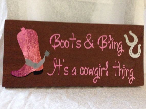 boots bling its a cowgirl thing wall art wall decor cowgirl quote