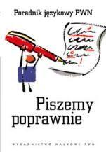 Okładka książki Piszemy poprawnie. Poradnik językowy.