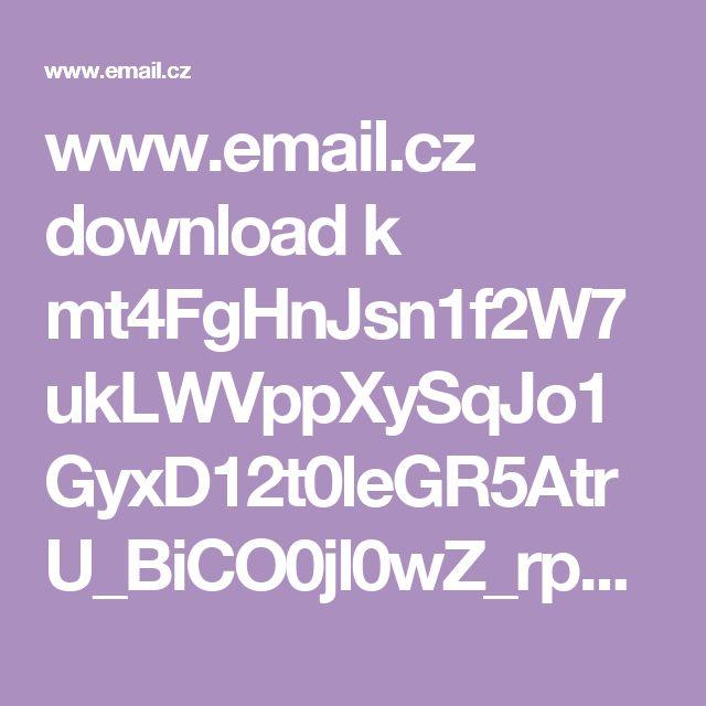 www.email.cz download k mt4FgHnJsn1f2W7ukLWVppXySqJo1GyxD12t0leGR5AtrU_BiCO0jl0wZ_rpPPMGREh_EjA Kvetak%20do%20trouby.pdf