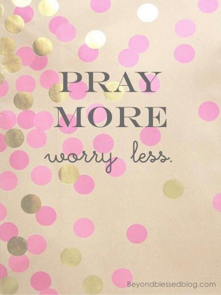 Embrace a lifestyle of prayer...