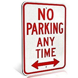 No Parking Anytime Aluminum Metal Sign with arrow for Private Driveway and Streets   Diamond Grade Ultra Reflective