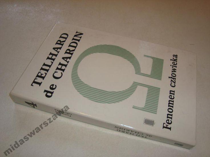 TEILHARD DE CHARDIN FENOMEN CZŁOWIEKA
