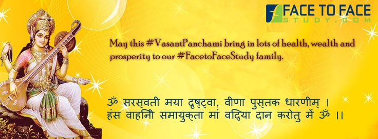 May this #VasantPanchmi Bring in the Fortune of Knowledge and Wisdom to all our #FacetoFaceStudy Family Happy Vasant Panchami