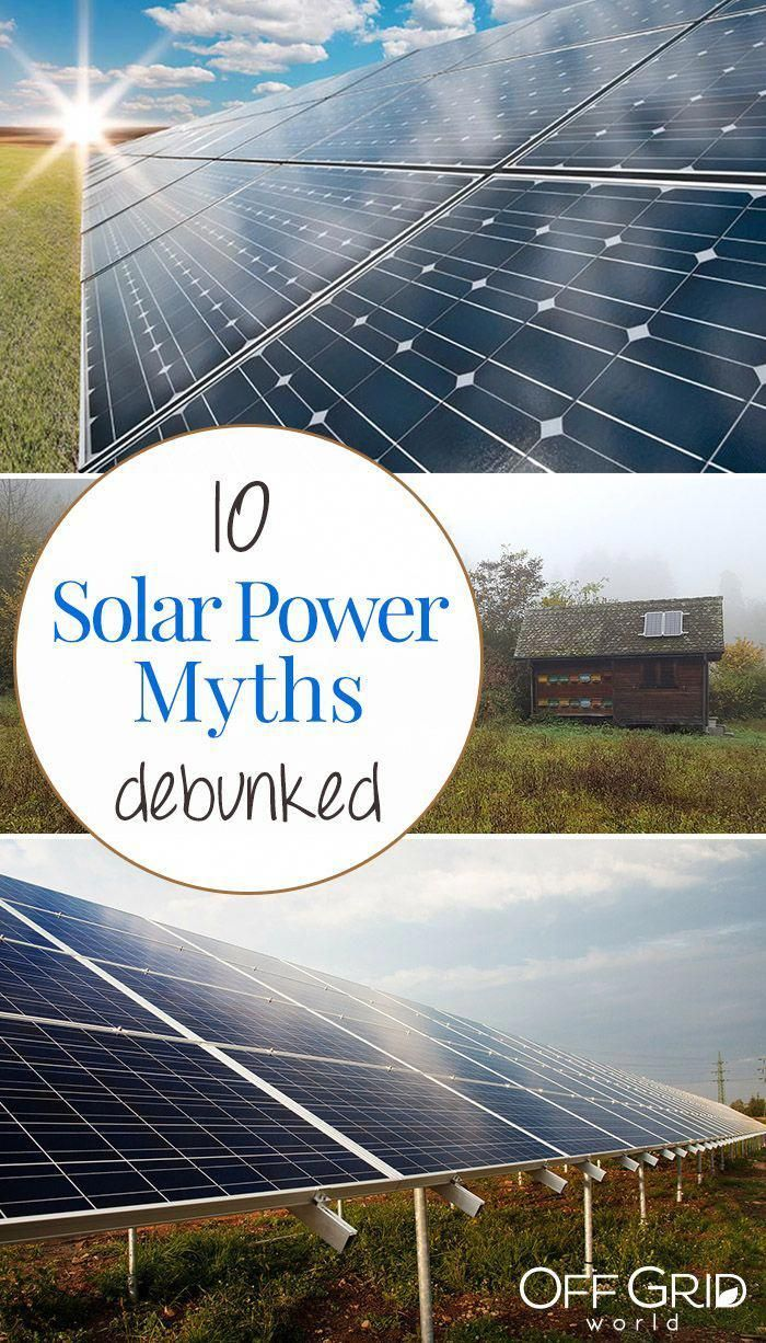 10 Solar Power Myths Debunked Solarpanels Solarenergy Solarpower Solargenerator Solarpanelkits Solarwaterheater Solarshin In 2020 Solar Power Energy Solar Solar Power