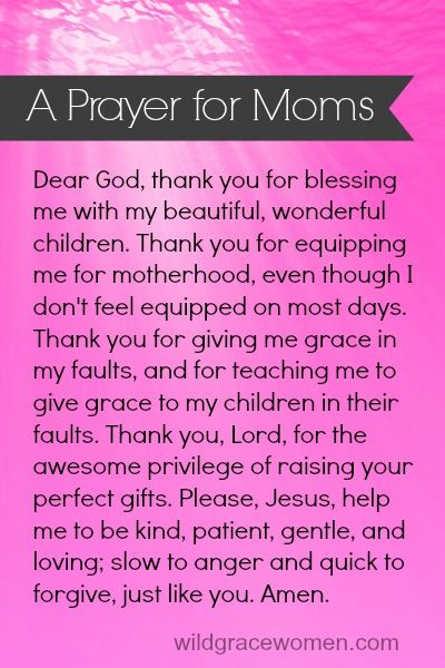 Positive prayer for moms | wildgracewomen.com