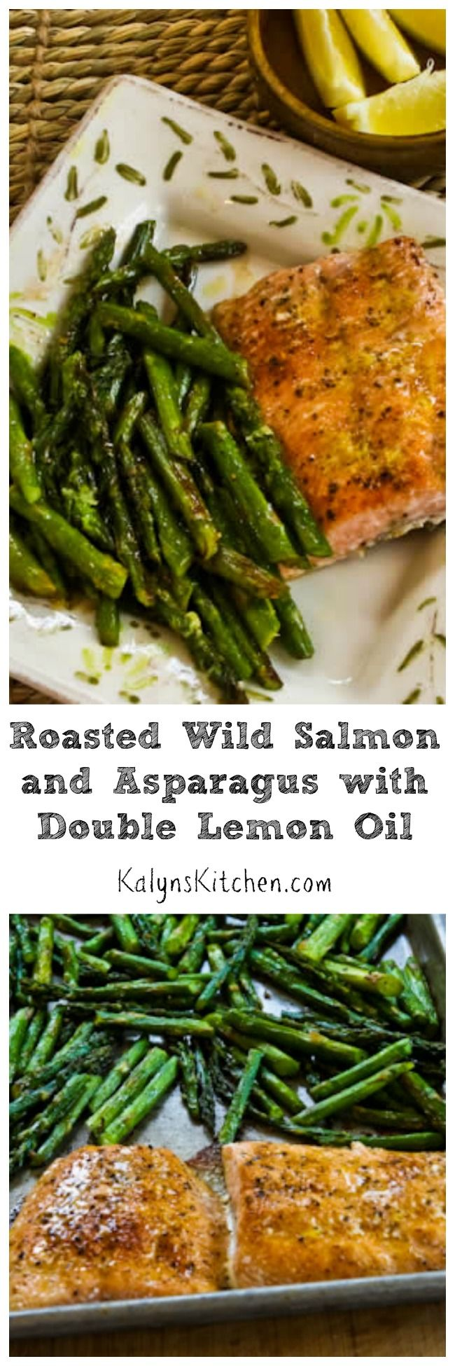Roasted Wild Salmon and Asparagus with Double-Lemon Oil is a delicious dinner that's #LowCarb, #GlutenFree, and #Paleo.  Cook this in a toaster oven if you don't want to heat up the house!  [from KalynsKitchen.com]