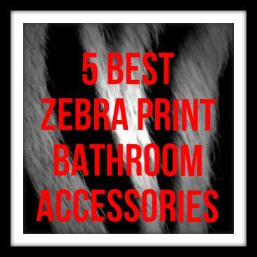 Zebra Print Bathroom Accessories