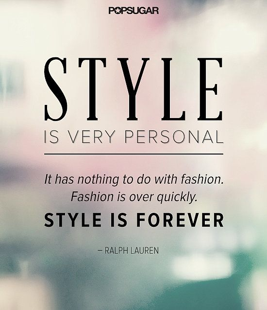 #quote #quotes #style #fashion #inspiration !