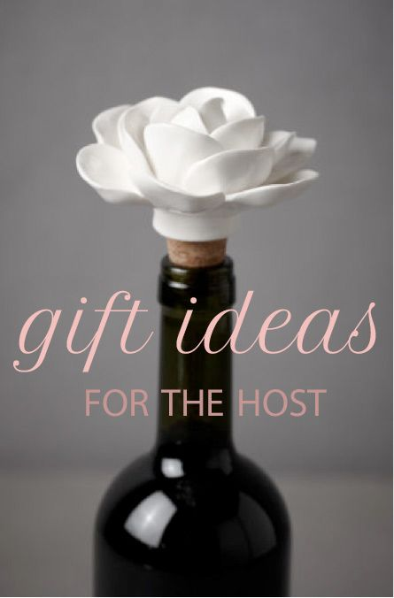 gift ideas: for the host
