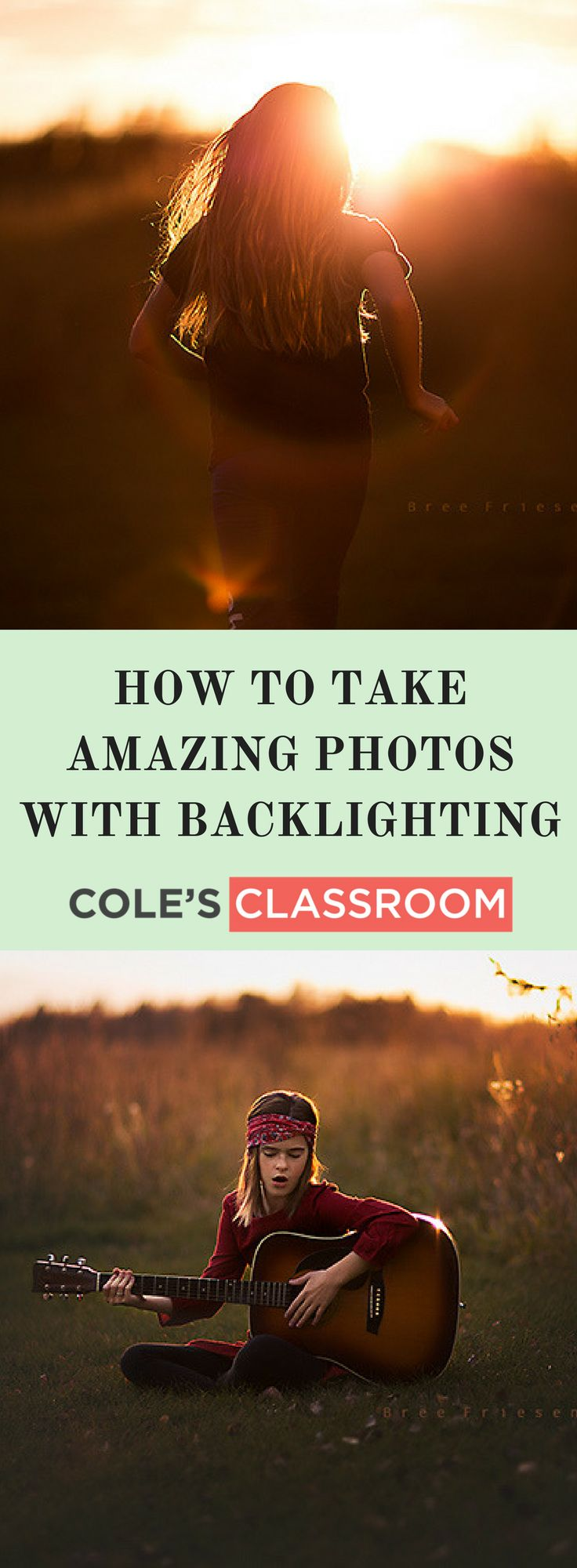 Braving the Backlight: How to Take Amazing Photos with Backlighting. Learn more at: https://www.colesclassroom.com/braving-backlight-take-amazing-photos-backlighting/