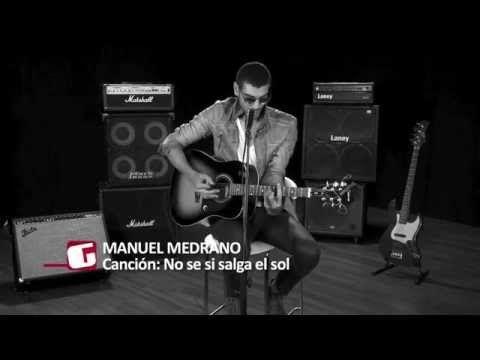 No sé si salga el sol - Manuel Medrano (Acústico) - YouTube