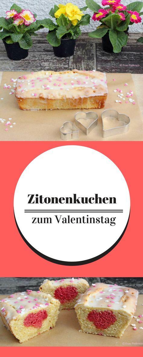 Zitronenkuchen mit Herz in der Mitte. Geniale Idee zum Valentinstag. #backen #einfach #valentinesday