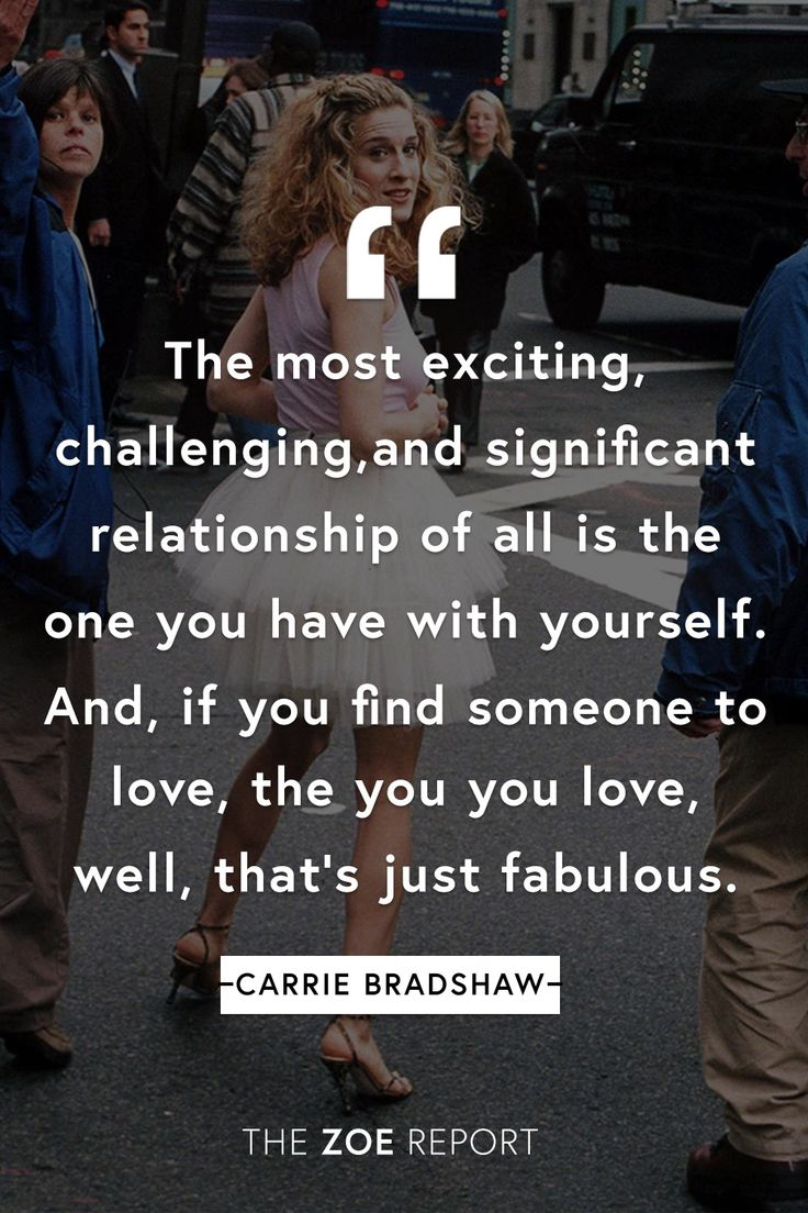If you know us, you know were always on a Sex And The City roll. We love this inspiring Carrie Bradshaw quote...