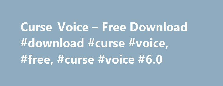 Curse Voice – Free Download #download #curse #voice, #free, #curse #voice #6.0 http://kenya.nef2.com/curse-voice-free-download-download-curse-voice-free-curse-voice-6-0/  # Curse Voice is a voice communications software which was released by Curse, Inc. in 2015. It is designed specifically for competitive video games such as Overwatch, DOTA 2, and Heroes of the Storm. Curse Voice boasts an incredible loadout of features suited perfectly for improving communication in these games. With…