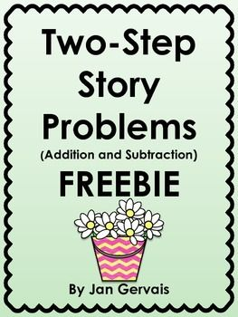 Story Problems: This product is a set of four two-step story problems which require students to use addition and subtraction.