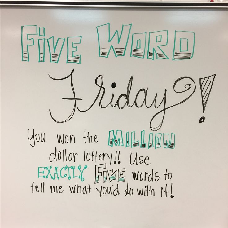 White board messages for five word Friday.