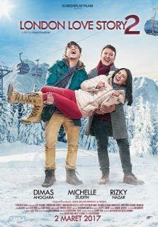 Nonton Film Streaming London Love Story 2 (2017) Full Gratis   Download Film Bioskop Subtitle Indonesia Gratis Lengkap