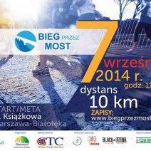Pobiegnij przez most Marii Skłodowskiej-Curie!
