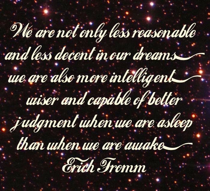Lucid Dream Quotes: We are not only less reasonable and less decent in our dreams