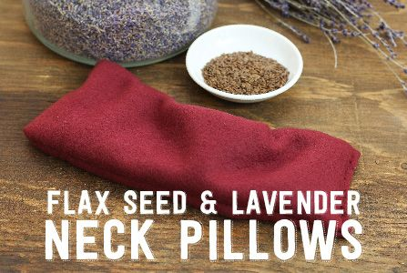 DIY Flax Seed and Lavender Neck Pillow
