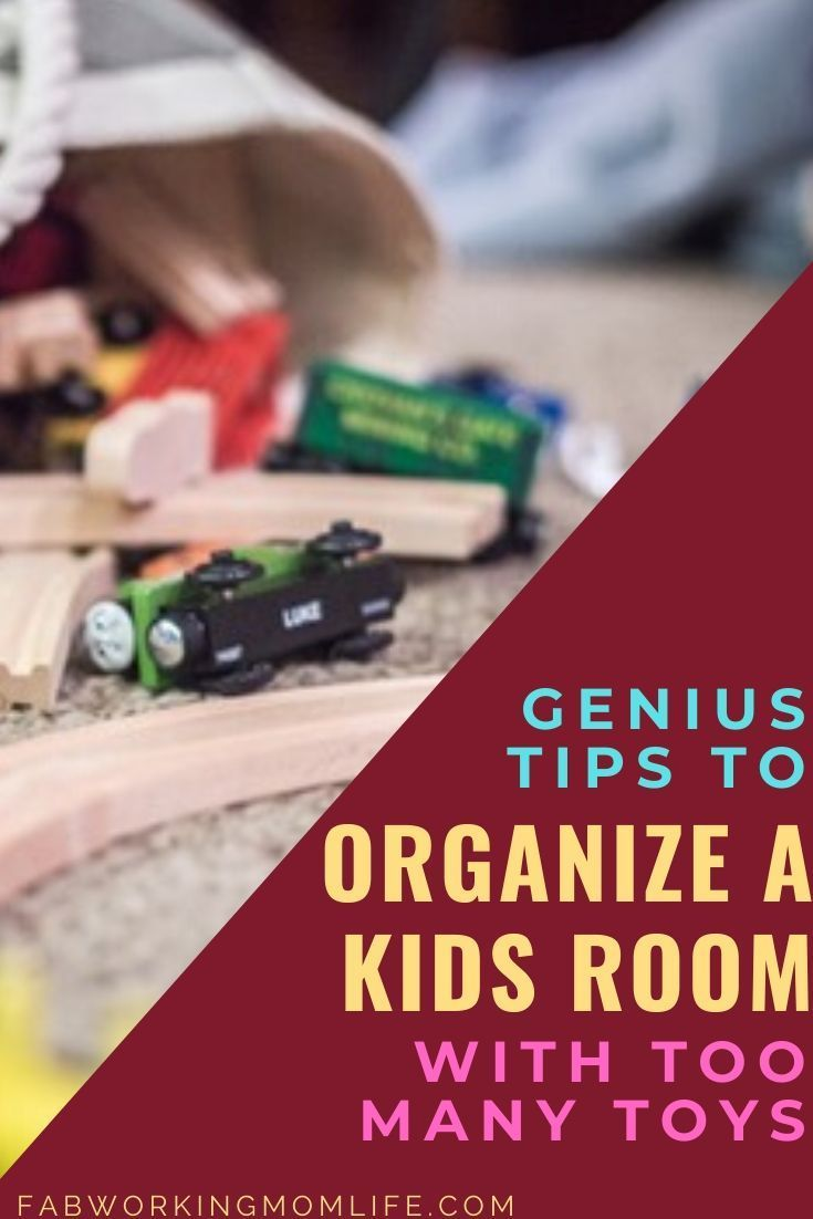How To Organize A Kids Room With Too Many Toys In 2020 Organization Kids Room Organization Working Mom Life