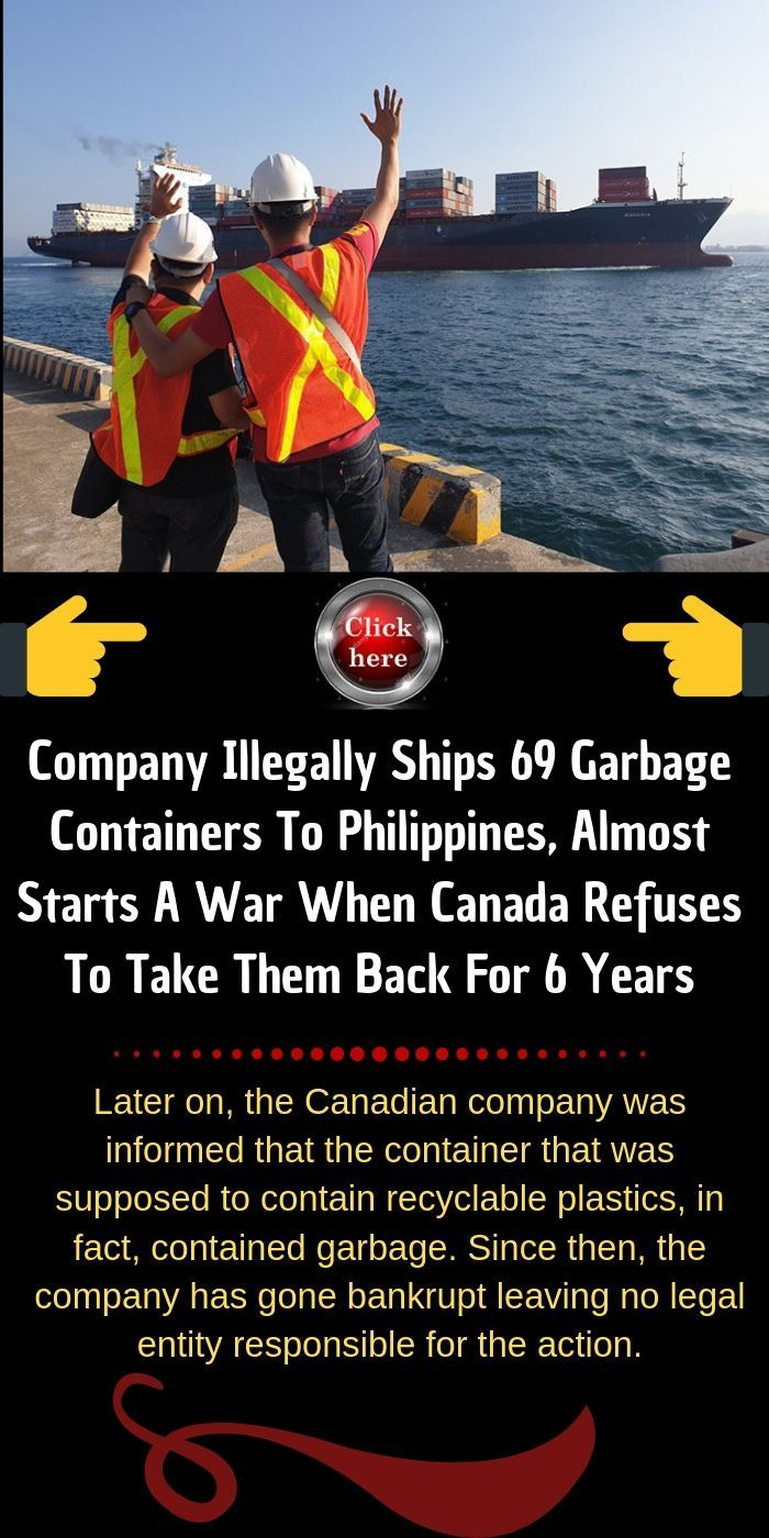 Company Illegally Ships 69 Garbage Containers To Philippines, Almost Starts A War When Canada Refuse