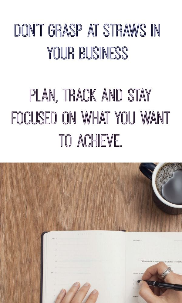 Don't grasp at straws.  Plan, track and stay focused (Free Hourly Time tracker).  I've found that when things aren't going as well as people would like in their business they often fall in this risky trap of grasping at straws.