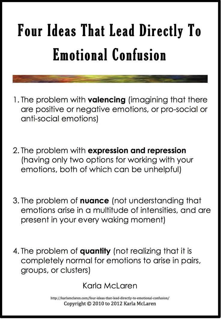 great ARTICLE! | Four Ideas That Lead Directly To Emotional Confusion | Karla McLaren