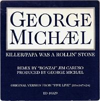 Cover George Michael - Killer / Papa Was A Rollin' Stone