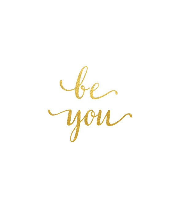 Be You Real Gold Foil Print / Gold Foil Quote / by MadKittyMedia