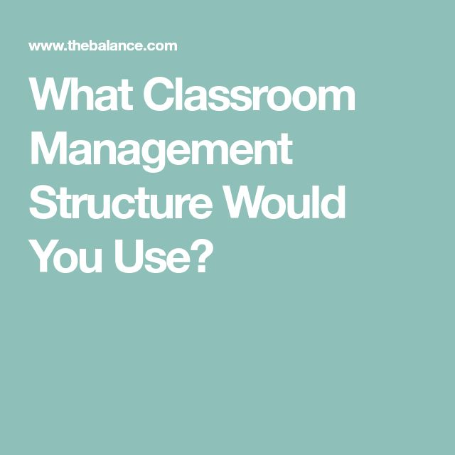 What Classroom Management Structure Would You Use?