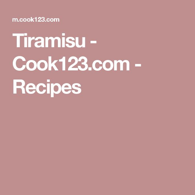 Tiramisu - Cook123.com - Recipes