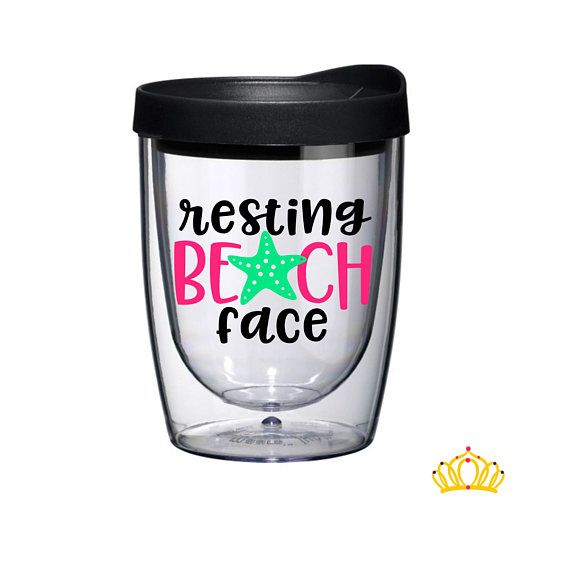 Resting Beach Face Wine Tumbler, Beach Cups, Vacation Tumbler, Girls Trip Gifts, Summer Tumbler, Funny Wine Glass, Bachelorette Party Cups
