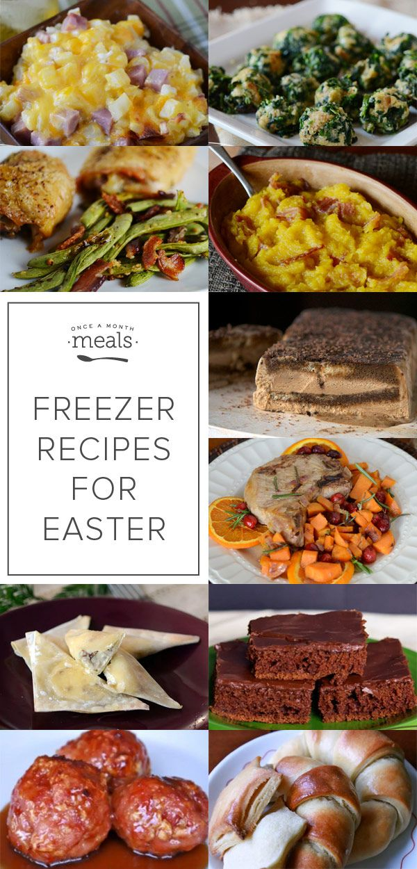 Make ahead freezer recipes for easter dinner families Easy dinner recipes for family of 6